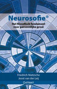 Neurosofie het filosofisch fundament van spirituele ontwikkeling